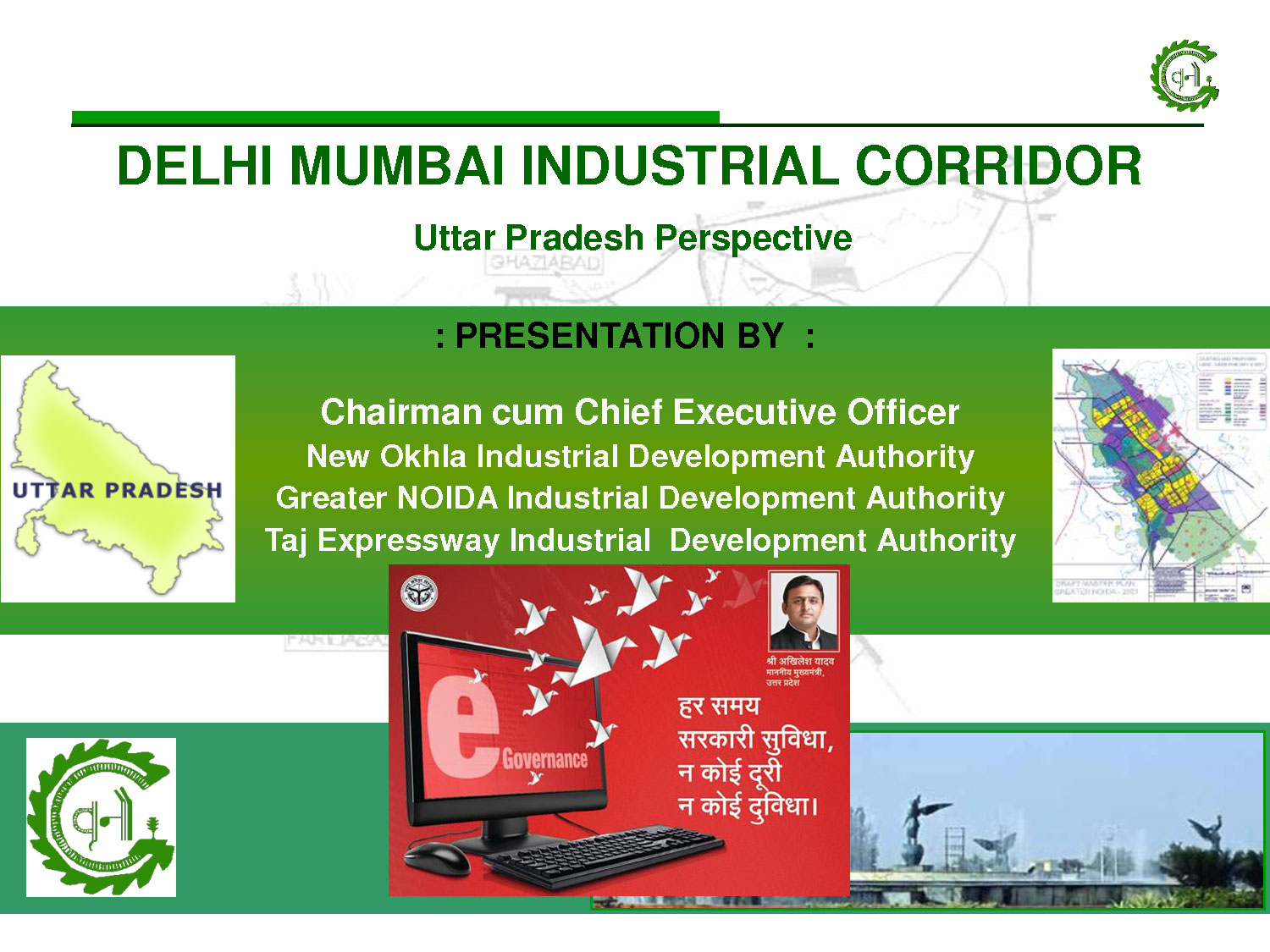 Hi tech Industrial Township at Chola Bulandshahar under Delhi-Mumbai Industrial Corridor