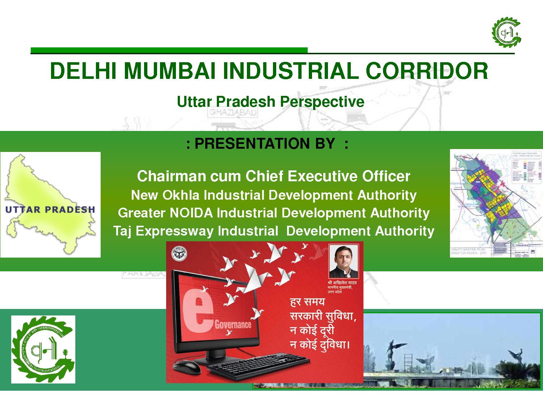 Hi tech Industrial Township at Chola Bulandshahar under Delhi-Mumbai Industrial Corridor